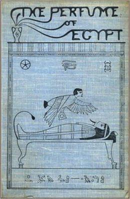 The Perfume of Egypt