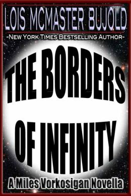 The Borders of Infinity (Vorkosigan Saga)