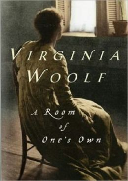 A Room of One's Own by Virginia Woolf [Unabridged Edition]