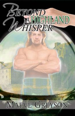 Beyond a Highland Whisper