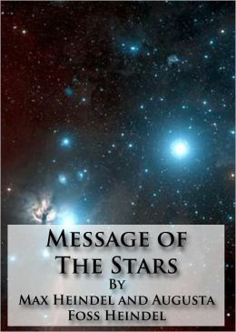 The Message of the Stars *ILLUSTRATED* (Optimized & Formatted for Nook)