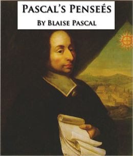 Pascal's Pensees: Thoughts on God and Religion [Formatted & Optimized for Nook]