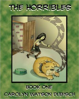 The Horribles, Book One