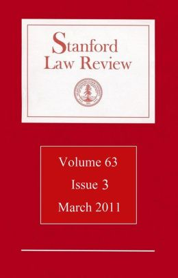 Stanford Law Review: Volume 63, Issue 3 - March 2011