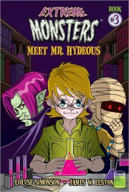 Extreme Monsters #3 - Meet Mr. Hydeous