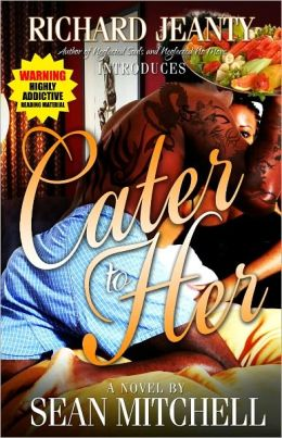 Cater To Her