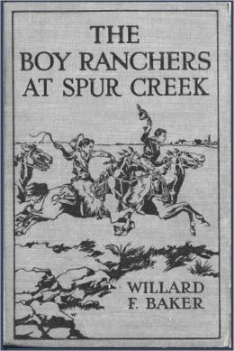 The Boy Ranchers at Spur Creek