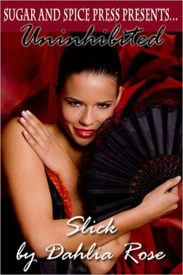 Slick [Interracial Erotic Romance]