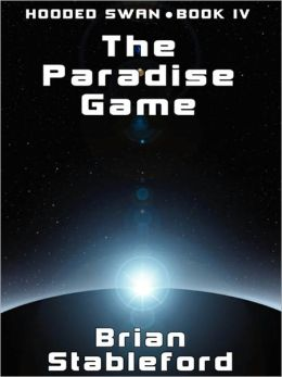 The Paradise Game: Hooded Swan, Book 4