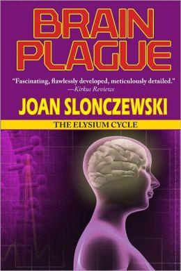 Brain Plague (Elysium Cycle)