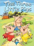Book Cover Image. Title: The Three Little Pigs, Author: Folk Tale
