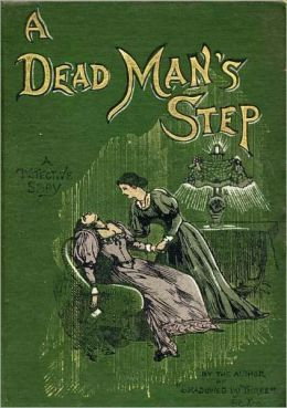 A DEAD MAN'S STEP - a detective story
