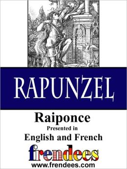 Rapunzel Raiponce Presented by Frendees Dual Language English/French