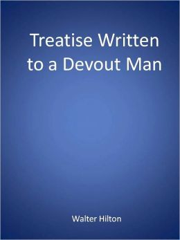 Treatise Written to a Devout Man