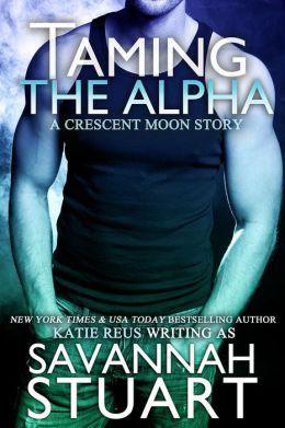 Taming the Alpha (A Werewolf Romance)