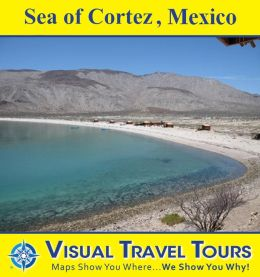 SEA OF CORTEZ, MEXICO - A Travelogue in Baja California. Read before you go or on the way. Includes insider tips and photos of all locations. Like a friend to show you around!