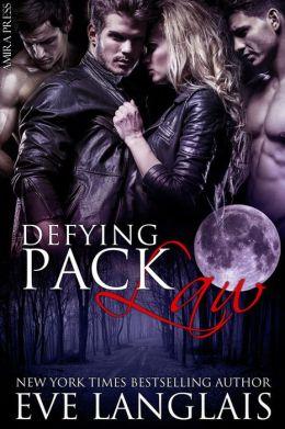 Defying Pack Law [Werewolf Menage Erotic Romance]