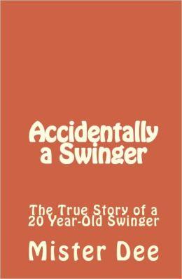 Accidentally a Swinger