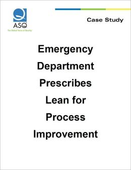 Emergency Department Prescribes Lean for Process Improvement
