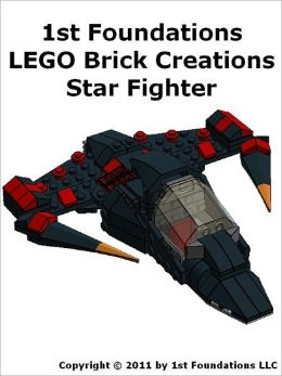 1st Foundations LEGO Brick Creations - Instructions for a Star Fighter