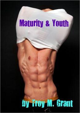 Maturity & Youth