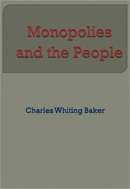 Monopolies and the People - New Century Edition with DirectLink Technology