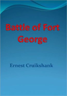 Battle of Fort George - New Century Edition with DirectLink Technology