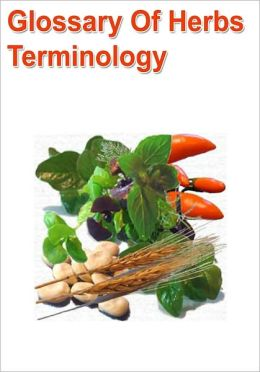Glossary of Herbs Terminology