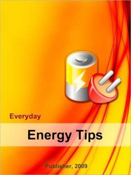 Everyday Energy Tips