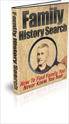 Family History Search: How to Find Family You Never Knew You Had