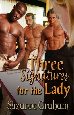 Three Signatures for the Lady [Multiple Partner Male/Male/Female Erotic Romance]