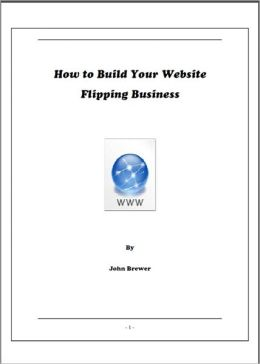 How to Build Your Website Flipping Business