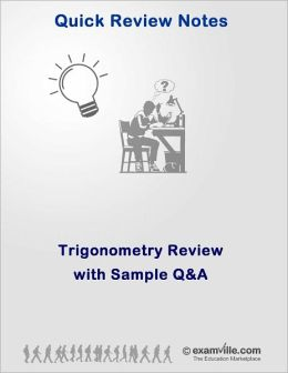 Trigonometry Review with Sample Questions and Answers