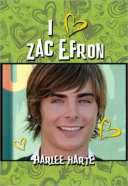 I (HEART) ZAC EFRON