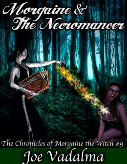 MORGAINE THE WITCH 9 - MORGAINE AND THE NECROMANCER