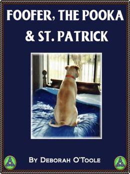 Foofer, the Pooka & St. Patrick