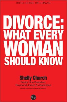 Divorce: What Every Woman Should Know