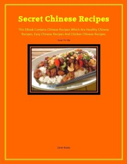 Secret Chinese Recipes