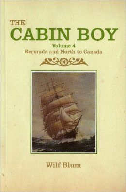 The Cabin Boy 4 - Bermuda and North to Canada