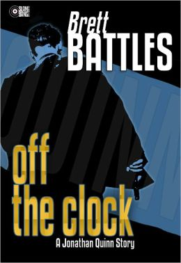Off The Clock (A Jonathan Quinn Story)