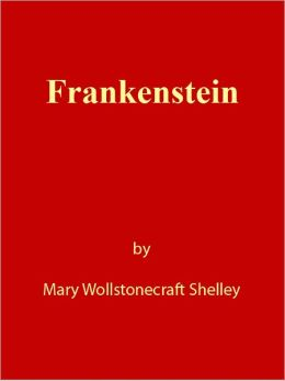 Frankenstein [NOOK eBook classics with optimized navigation]