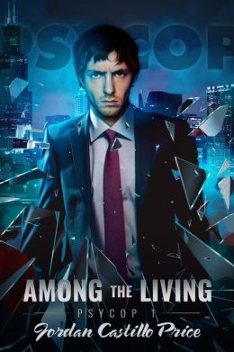 Among the Living (PsyCop 1)