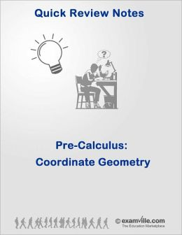 PreCalculus Review: Coordinate Geometry