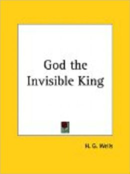 God the Invisible King