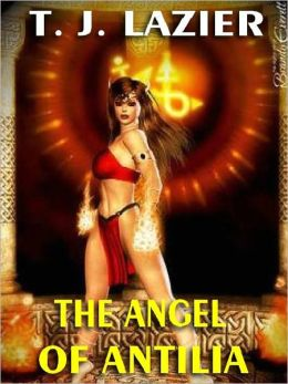 THE ANGEL OF ANTILIA [GADIFRIALD'S SAGA #4]