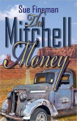 The Mitchell Money