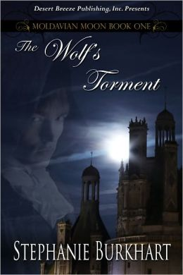 Moldavian Moon Book One: The Wolf's Torment