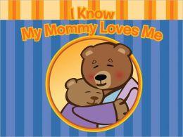 Mommy Loves Me