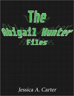 The Abigail Hunter Files