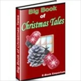 BIG BOOK OF CLASSIC CHRISTMAS TALES (240 page)